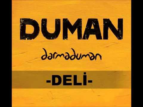 Duman - Deli (Darma Duman - 2013 Yeni Albüm)