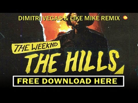 The Weeknd - The Hills (Dimitri Vegas & Like Mike Remix) Bringing The Madness 3.0