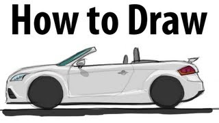 How to draw an Audi TT RS Roadster - Sketch it quick!