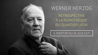 WERNER HERZOG - Rétrospective à la Filmothèque du Quartier Latin / *8 juillet* (bande-annonce)