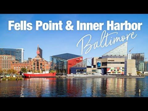 Fells Point & Inner Harbor Baltimore, Maryland