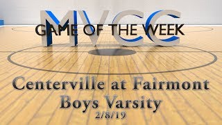 MVCC Game of the Week: Centerville vs Fairmont Varsity