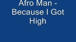 Chipmunk-Because i Got High by Afro Man
