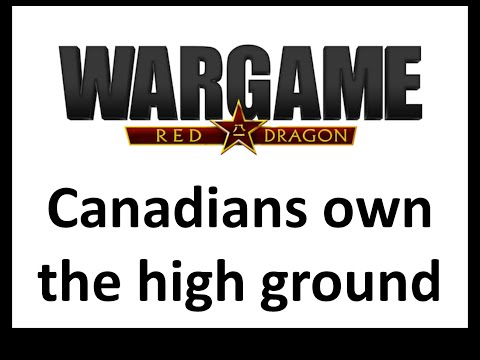Wargame Red Dragon - Canadians own the high ground