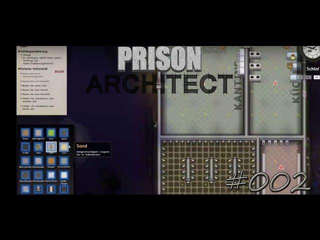 Let's Play Prison Architect | Duschen und Essen | Folge #002