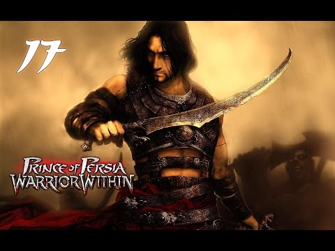 Prince of Persia: Warrior Within PC 100% Walkthrough 17 (Hard) The Race to the Throne