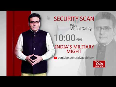 Teaser - Security Scan : India's Military Might    | 10 pm