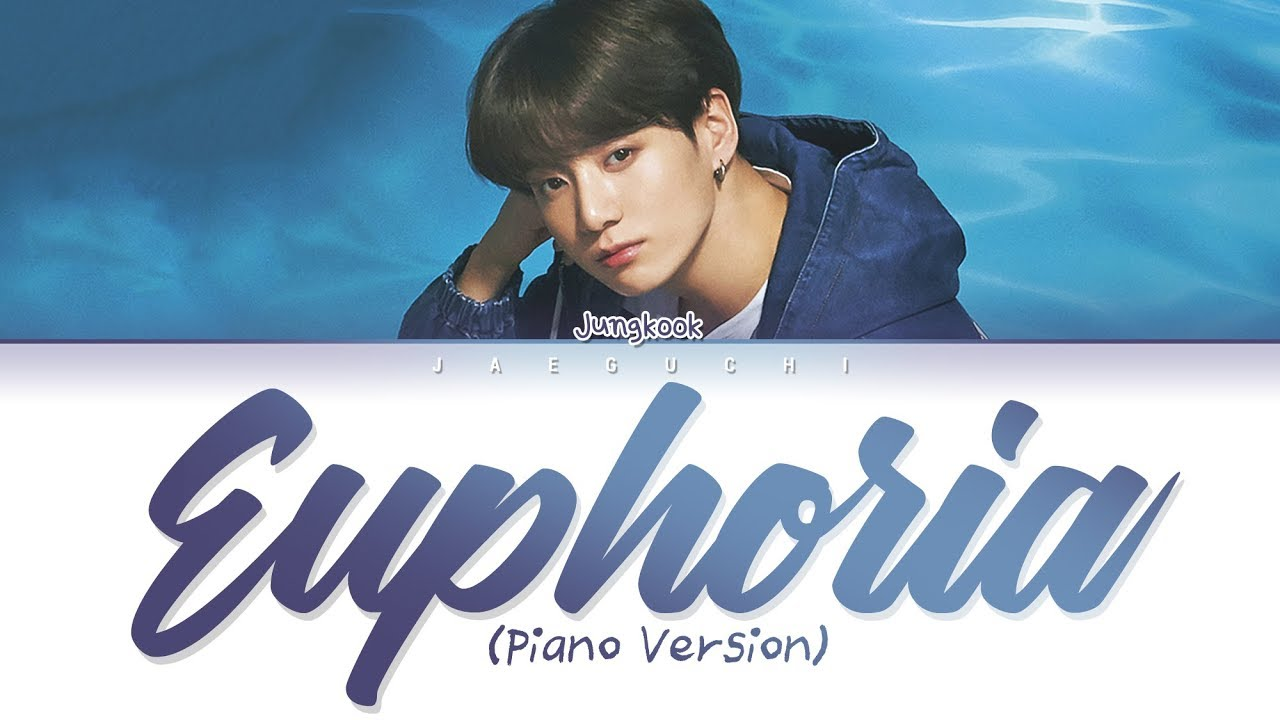 BTS Jungkook (정국) - Euphoria (Piano ver ) (Lyrics Eng/Rom/Han/가사)