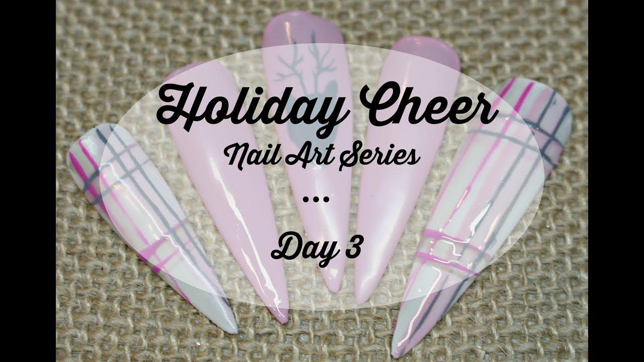 Holiday Cheer Nail Art Series Day 3 Plaid And Deer Youtube