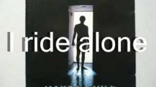I Ride Alone With Lyrics