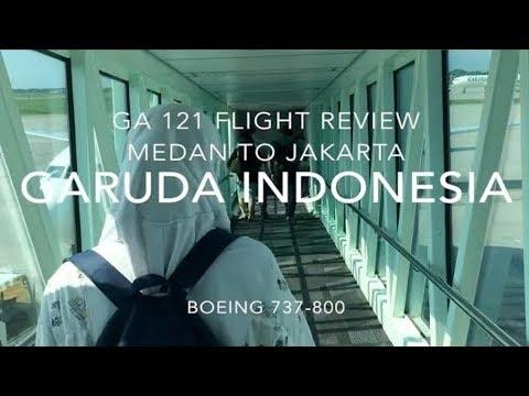 GARUDA INDONESIA | GA 121 FLIGHT REVIEW MEDAN TO JAKARTA
