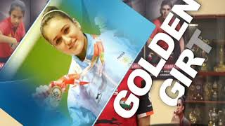 The Golden Girl:  Success  story of Table Tennis player Manika Batra