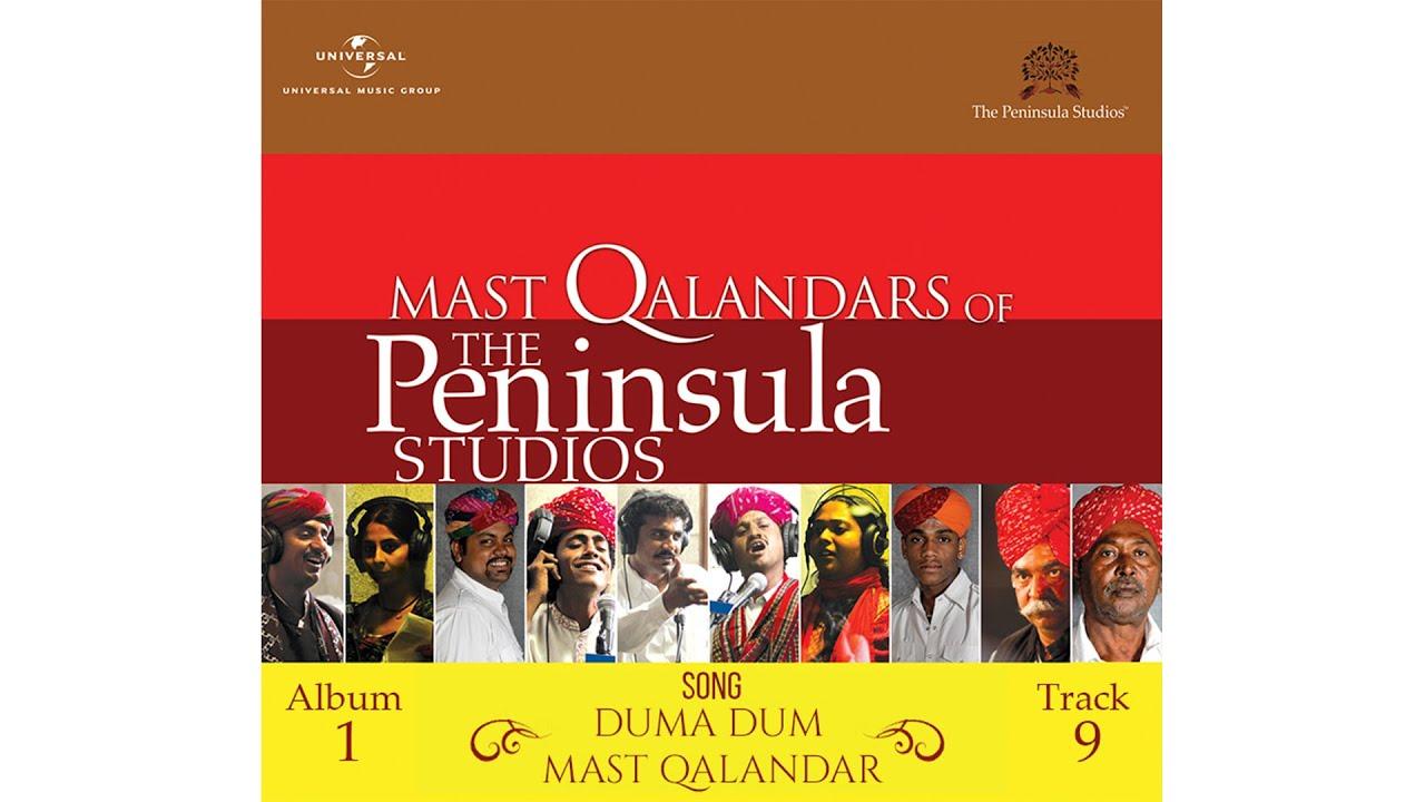 Duma Dum Mast Qalandar | Rajasthani Folk | Mast Qalandars | Live@The Peninsula Studios