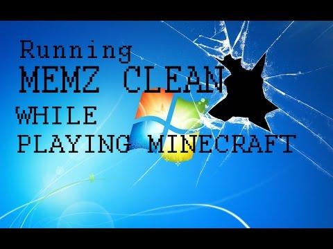 MEMZCRAFT!! (Running Memz Clean virus while playing Minecraft)