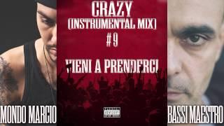 Mondo Marcio e Bassi Maestro - Crazy (Instrumental Mix)
