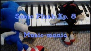 Sonic Plush Adv Ep 8: Music-mania