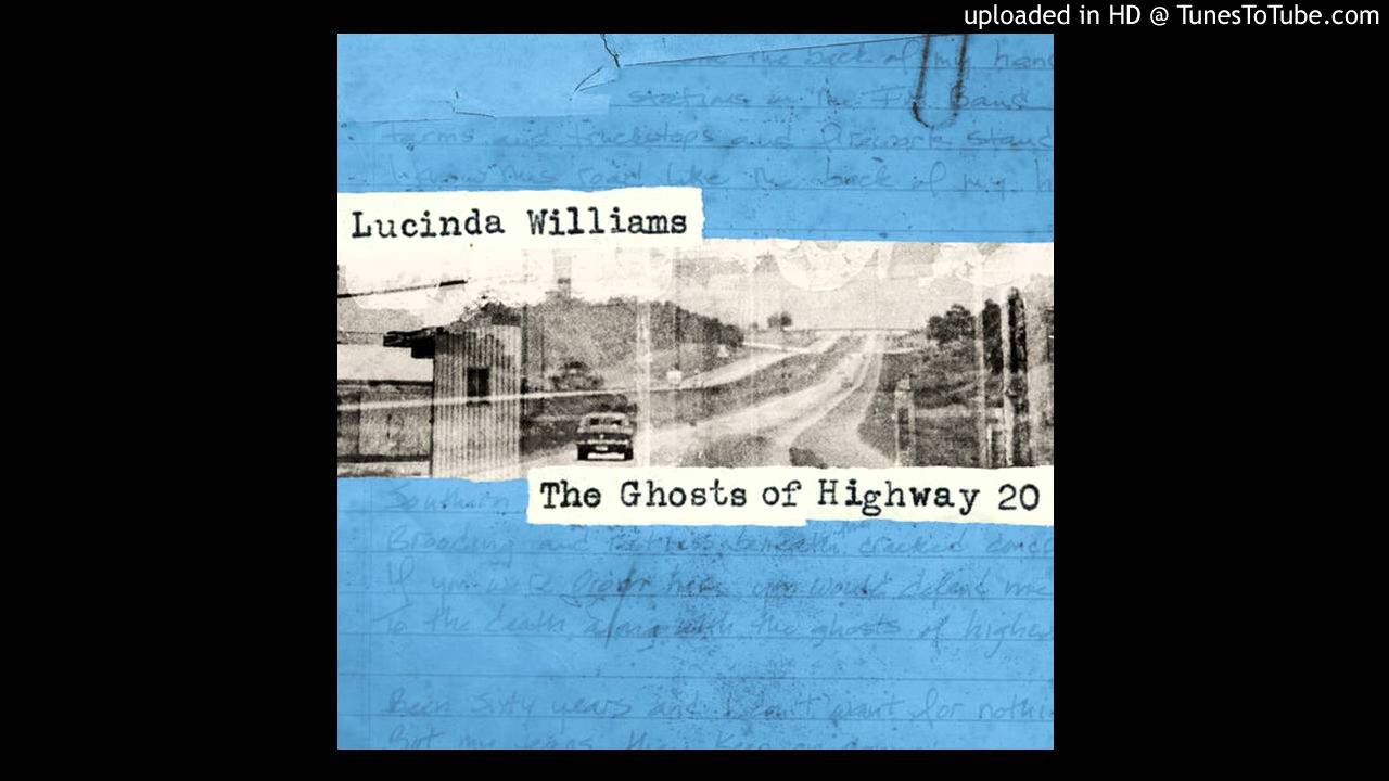 Lucinda Williams Ghosts Of Highway 20 Chords Chordify