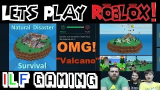 Lets Play Roblox Natural Disaster Survival EPIC FAMILY FUN!