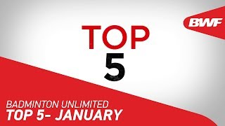 Badminton Unlimited 2020 | January - TOP 5 | BWF 2020