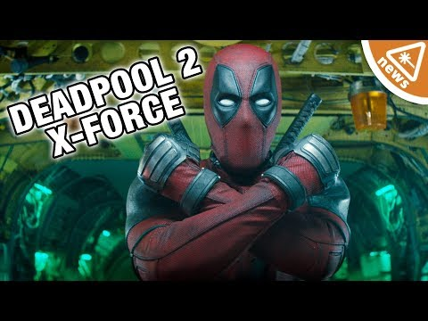 Who's on X-Force in the New Deadpool 2 Trailer? (Nerdist News w/ Hector Navarro)