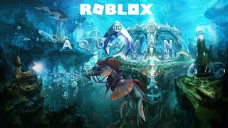 Roblox - Aquaman [Trial of Power #1 for the Sea Dragon]