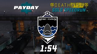 Payday 2 - Murky Station - DW Solo Speedrun [1:54] GT