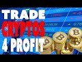 How to Trade Cryptocurrency for Profit