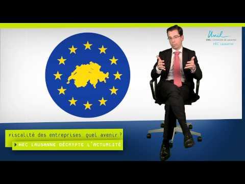 Fiscalité des entreprises : quel avenir pour la Suisse ? HEC Lausanne décrypte l'actualité #10