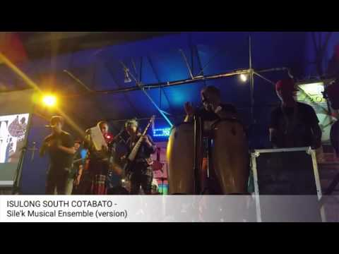 ISULONG SOUTH COTABATO (with lyrics) - Sile