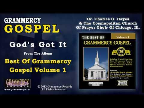 Dr. Charles G. Hayes & The Cosmopolitan Church Of Prayer Choir Of Chicago, Ill. - God's Got It