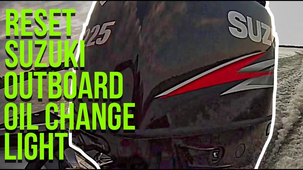 How To Reset Oil Light On Suzuki Outboards Quick And Simple Youtube