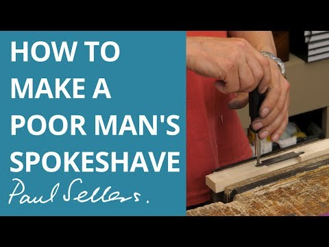 How to Make a Poor Man's Spokeshave | Paul Sellers