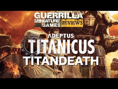 GMG REVIEWS - NEW Adeptus Titanicus: TITANDEATH