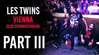 Les Twins VIENNA Club Schwarzenberg 09.04.2019 Part III