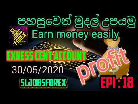 exness-cent-account-profit-05/-30/-20-epi-18-sl-jobs-forex