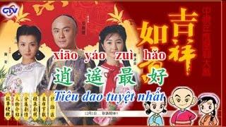 Dạy tiếng Trung qua bài hát Tiêu dao tuyệt nhất [Nhạc phim Cát Tường Như Ý]