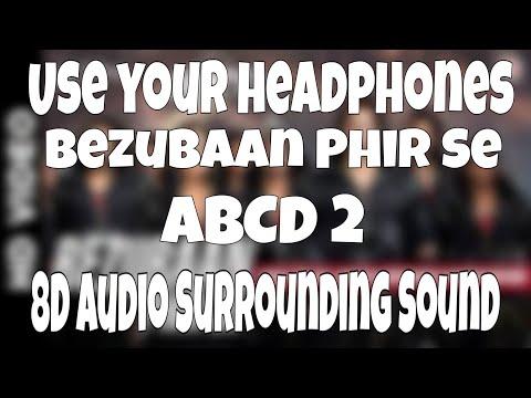 bezubaan-phir-se-(8d-audio)-|-disney's-abcd-2-|-sachin---jigar