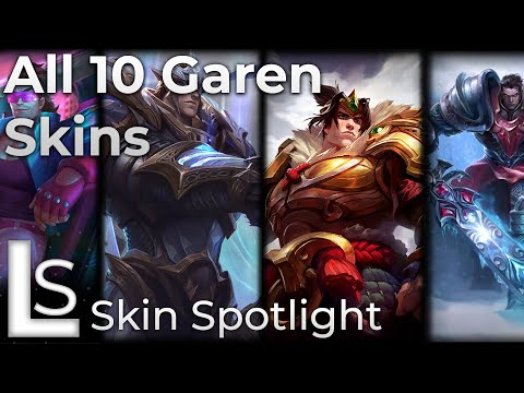 ALL GAREN SKINS - Skin Spotlight - League of Legends