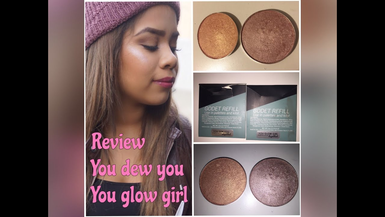 Ofra Cosmetics - You Dew You - You Glow Girl - Review and Demo ...