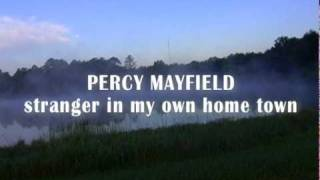 Percy Mayfield - Stranger in My Own Home Town