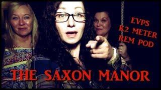 CREEPY EVP'S @ SAXON MANOR (K2 Meter went crazy)