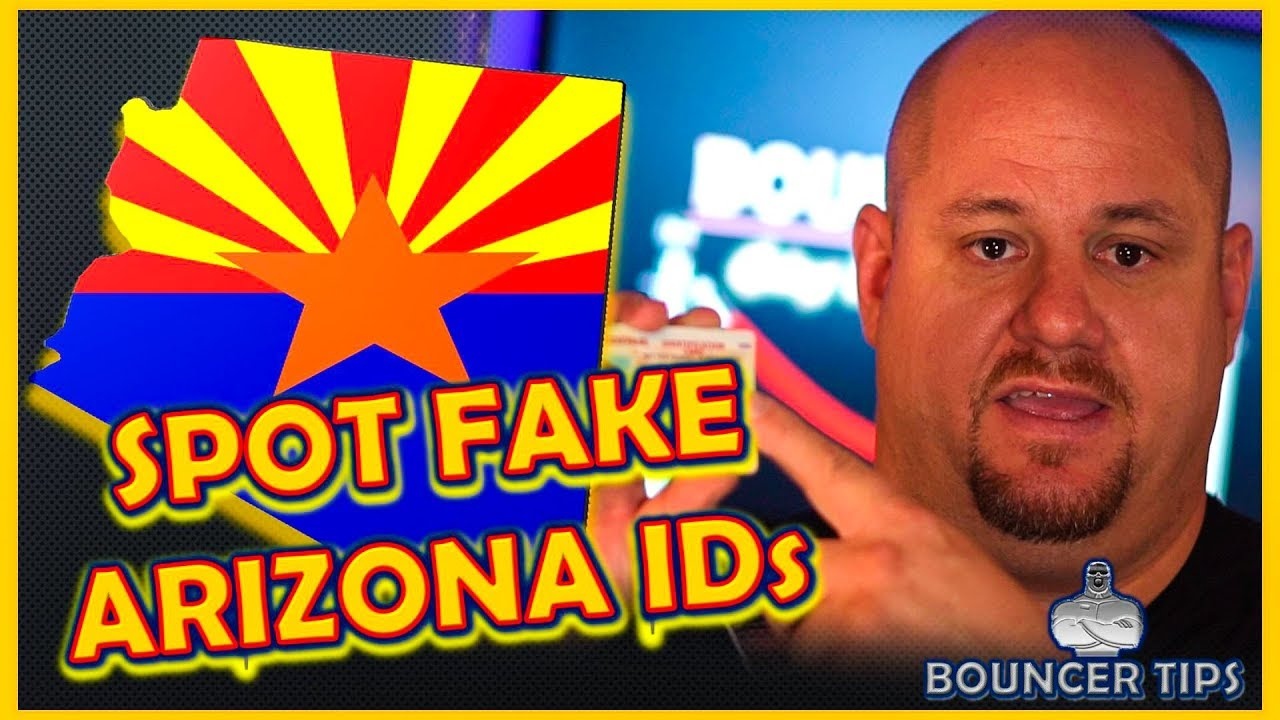 How Fake 2018 Bouncer From Spot Tips Arizona A Do Id - Youtube You