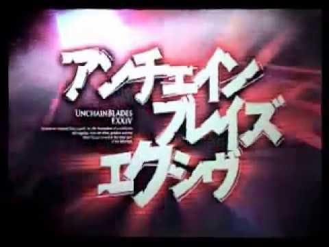 Unchained Blades EXXIV opening - Linkage (Nana Mizuki)