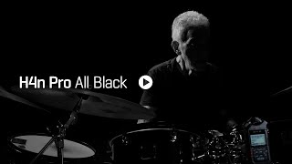 Steve Gadd and the H4n Pro All Black