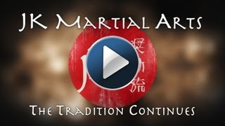 JK Martial Arts - The Tradition Continues