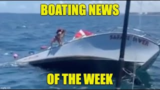 Vessel Sinks With 13 on Board!! | Boating News of the Week