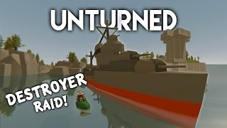Unturned | Destroyer Ship Raid! (Roleplay Survival)