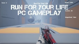 Run For Your Life - PC Gameplay (FPS Endless Runner)