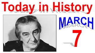 Today in History: March 7