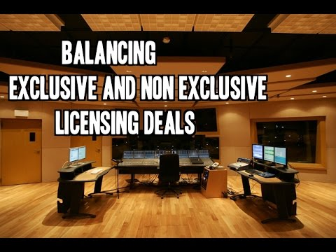 Balancing Exclusive And Non Exclusive Music Licensing Deals